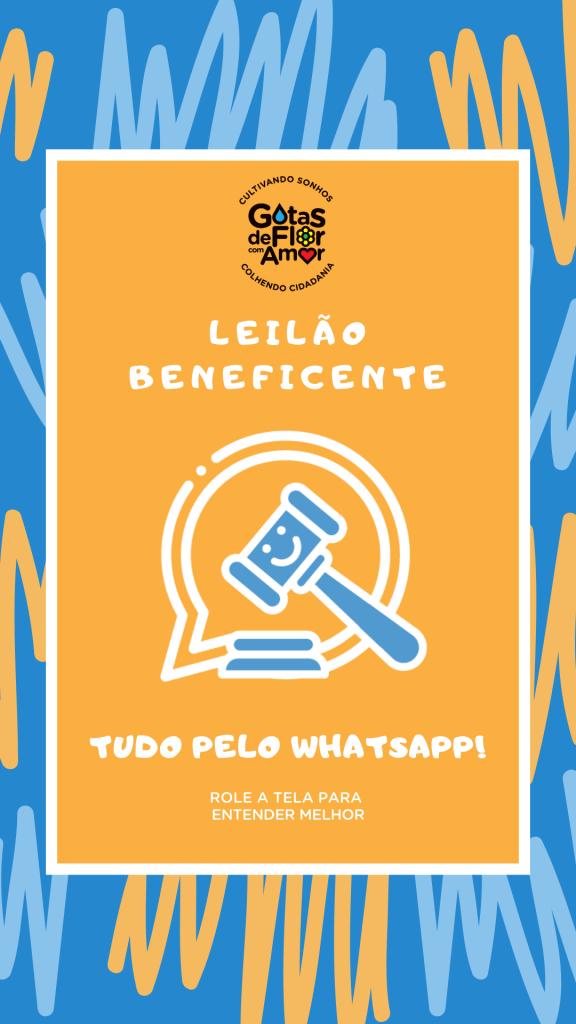 Leilão Beneficente Gotas