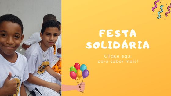 Saiba mais sobre Festa Solidária